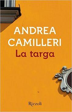 La Targa - Andrea Camilleri - Jan 2016 - **