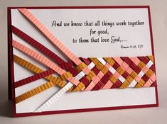 weaving/braiding with thin strips of crimped paper.creative illustration for message with colors matching skin tones. Fancy Fold Cards, Folded Cards, Cool Cards, Diy Cards, Paper Weaving, Christian Cards, Card Making Techniques, Card Tutorials, Kirigami
