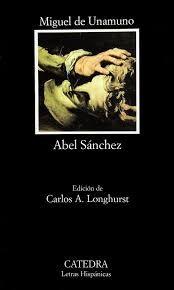 Resumen Abel Sanchez Literatura Libros Miguelitos