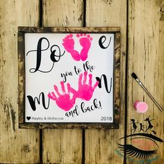 Love you to the Moon and Back Wooden Sign, Handprint and Footprint Art, Toddler Footprint Craft, Baby Footprint Craft - Vatertag Ideen Roses Valentine, Funny Valentine, Valentine Crafts, Valentines, Christmas Crafts, Baby Footprint Crafts, Footprint Art, Mothers Day Crafts For Kids, Fathers Day Crafts