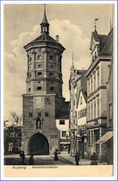 Augsburg, Wertachbrückertor, um 1910