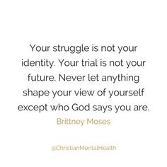 Your struggle is not your identity. Words Quotes, Bible Quotes, Wise Words, Bible Verses, Me Quotes, Motivational Quotes, Inspirational Quotes, Sayings, Spiritual Encouragement