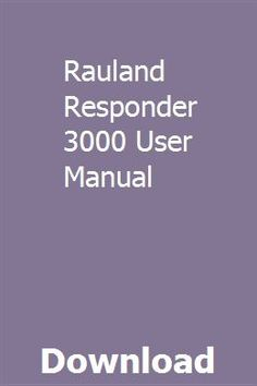 Rauland responder 3000 user manual   manual, installation manual.