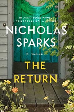 """Read """"The Return"""" by Nicholas Sparks available from Rakuten Kobo. In the romantic tradition of Dear John, New York Times bestselling author Nicholas Sparks returns with the story of a. Great Books, New Books, Books To Read, Amazing Books, Book Club Books, Book Lists, Book Nerd, Book Club List, Book Clubs"""