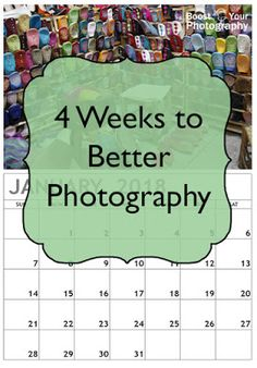 4 Weeks to Better Photography is BACK! #Free #photography ecourse! | Boost Your Photography
