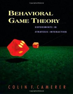 Behavioral Game Theory: Experiments in Strategic Interaction (Roundtable Series in Behaviorial Economics) by Colin F. Camerer http://www.amazon.com/dp/0691090394/ref=cm_sw_r_pi_dp_tcLtub1REWBC8