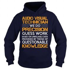 Awesome Tee For Audio Visual Technician T Shirts, Hoodies. Check Price ==►…
