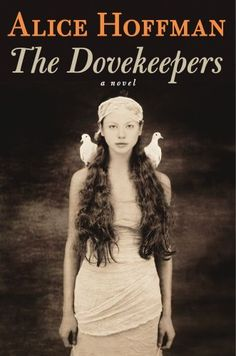 Amazon Best Books of the Month, October 2011: The Dovekeepers by Alice Hoffman. Now available from Thrift Books for only $3.97