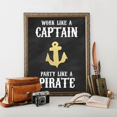 Work Like a Captain, Party Like a Pirate Beach House Decor- 5x7 and 8x10 Instant Download Printable Poster