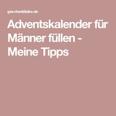 Adventskalender für Männer füllen - Meine Tipps
