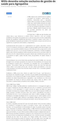 Título: Willis desenha solução exclusiva de gestão de saúde para Agropalma Veículo: Saúde Business Data: 07/09/2015 Cliente: Willis,