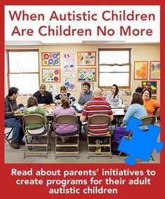 It's a reality that keeps many parents up at night... their aging children with #Autism . Repin to share ideas in this article (click the image to read) that have been successful for other parents of adult #autistic children