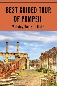 The Best Guided Tour Of Pompeii. Take A Walking Tour Of The Ancient City To Find The History And Secrets That Lie Beneath The Volcanic Ash. Strolling Tour Of Pompeii Naples Day Trip Best Tours In Italy European Vacation Planning Your Italian Vacation Best Italy Travel Tips, Europe Travel Guide, Travel Tours, European Vacation, European Travel, European Tour, Europe Destinations, Volcanic Ash, Italy Tours