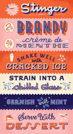The recipe for a Stinger cocktail, as illustrated by Mary Kate McDevitt. There a… The recipe for a Stinger cocktail, as illustrated by Mary Kate McDevitt. There are more of them if you click through. Vintage Typography, Typography Letters, Typography Poster, Graphic Design Typography, Lettering Design, Graphic Design Illustration, Branding Design, Logo Design, Japanese Typography