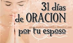 31 días de oración por tu esposo Prayer For Husband, Love My Husband, Future Husband, Value Quotes, God Prayer, Quotes About God, Life Motivation, Christian Life, God Is Good