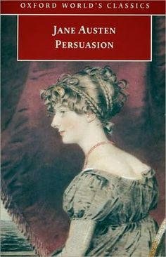 Persuasion by Jane Austen - you have to read this book 3 times to really GET it (or more if you're not literary like me haha!)