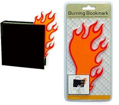 Burning Bookmark -- $2.99 - sort of not funny, but cute nontheless.
