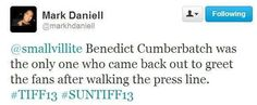 """""""Benedict Cumberbatch was the only one who came back out to greet the fans after walking the press line."""""""