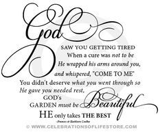 Popular and beloved Funeral Memorial Poems : Gods Garden excerpt Funeral Poem written in beautiful elegant script. Perfect to insert easily into any document.