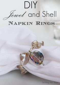 DIY Jewel and Shell Napkin Rings
