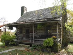 Cabin in Virginia circa 1790s.  Wish I could have 2 fireplaces!  Is that too many?!!?!?!!??? Nice porch!