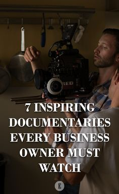 Documentaries are one of the best ways to stay motivated and enrich your business knowledge.