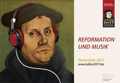 Reformation and Music - Luther 2017