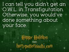 You'll be able to send free Harry Potter Insults e-cards very soon! Details will be on harrypotterinsults.com next week.