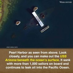 Earth View, Uss Arizona, Wtf Fun Facts, Pearl Harbor, American Pride, Pacific Ocean, Making Out, Surface, History