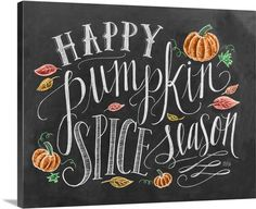 """""""Happy pumpkin spice season"""" handwritten and illustrated with leaves and pumpkins. Happy Pumpkin Spice Season Handlettering Chalkboard Wall Art by Lily and Val from Great BIG Canvas. Happy Pumpkin, Pumpkin Spice, Samhain, Chalkboard Designs, Chalkboard Ideas, Fall Chalkboard Art, Thanksgiving Chalkboard, Chalkboard Sayings, Halloween Chalkboard Art"""