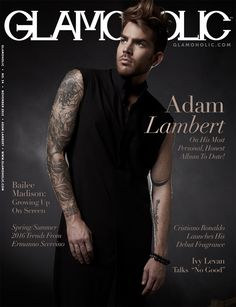 (November 2015, USA) Adam Lambert covers Glamoholic Magazine. | Source: Glamoholic Magazine