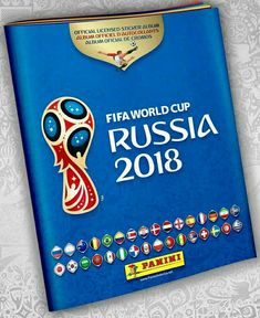 Portada Album Panini FIFA world cup Russia 2018 Soccer World Cup 2018, Fifa World Cup 2018, Soccer Cup, Football Tournament, Sport Football, World Cup Tickets, Football Updates, World Cup Russia 2018, Fifa 20