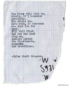 Typewriter Series #1219 by Tyler Knott Gregson*Chasers of the Light, is available through Amazon, Barnes and Noble, IndieBound , Books-A-Million , Paper Source or Anthropologie *