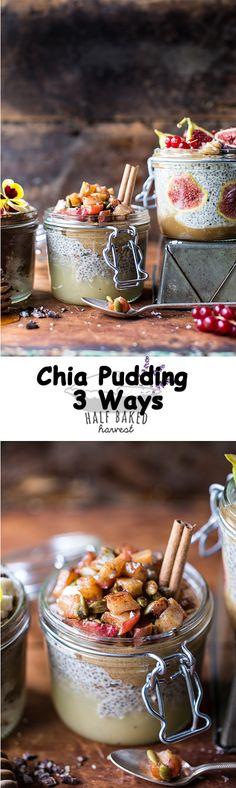 Chia Pudding 3 Ways   halfbakedharvest.com @hbharvest