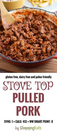 Slimming Eats Stove Top Low Syn Pulled Pork - gluten free, dairy free, paleo, Slimming World and Weight Watchers friendly Barbeque Pulled Pork, Bbq Pork Roast, Easy Pulled Pork, Making Pulled Pork, Pulled Pork Recipes, Pork Loin, Slimming Eats, Slimming World Recipes, Healthy Pork Recipes