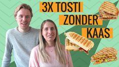 3x TOSTI ZONDER KAAS | LEKKER EN SIMPEL - YouTube