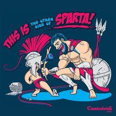 Camiseta This is (the other side of) Sparta!. http://cami.st/p/1740