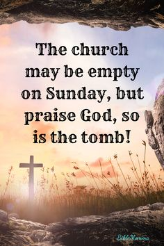 sunday quotes faith Praise God, the Tomb is Empty Prayer Quotes, Bible Verses Quotes, Faith Quotes, Praise God Quotes, Wisdom Scripture, Bible Scriptures, Wisdom Quotes, Faith Prayer, Faith In God