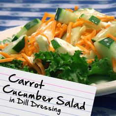Recipes for Diabetes: Carrot Cucumber Salad in Dill Dressing