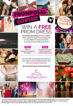 Enter the Charlotte's Closet Promposal Contest! Teens: do you have an amazing #Promposal story? Share your best, win a free prom dress! Share a photo or video of how it happened (or a recreation of how he/she asked) and upload it to Instagram using #CCPromposalContest for a chance to win a FREE prom dress! You must also be following us to be entered! We will choose one lucky girl each week from March through May who will win a fabulous FREE prom dress rental from…
