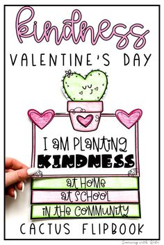 "Check out this fun no-prep cactus Valentine's Day writing craftivity flap book! This activity would make a perfect kindness bulletin board. Your students can brainstorm and reflect on how they are ""planting kindness"" while working on their writing skills."