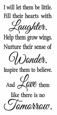 I will let them be little STENCIL for Painting Signs Wood Walls Fabric Canvas Kids Room Baby Inspirational Airbrush Crafts - Quoted - Deneme 1 Great Quotes, Me Quotes, Inspirational Quotes, Motivational, Phrase Cute, Let Them Be Little, Let It Be, Airbrush, Family Quotes