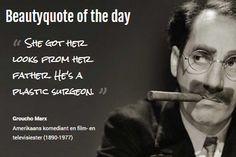 Beautyquote van Groucho Marx op www.makeupmymind.nl