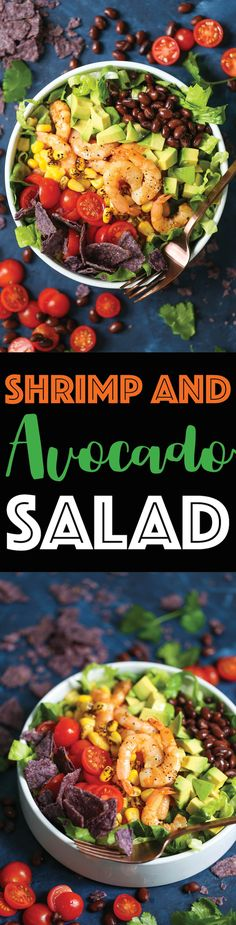 Shrimp and Avocado Salad - This tastes just like shrimp taco in salad form! Loaded with tomatoes, corn, black beans, cilantro, avocado and crushed tortilla chips with the very best cilantro lime dressing ever!