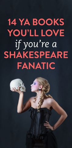 14 books every Shakespeare fanatic will love- plus other authors too! Not a big Shakespeare fan but some look good. I've even read one! Ya Books, I Love Books, Good Books, Books To Read, Reading Books, Reading Lists, Book Suggestions, Books For Teens, What To Read