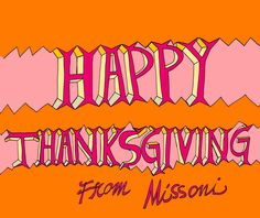 happy thanksgiving from missoni