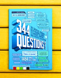 344 Questions: The Creative Person's Do-It-Yourself Guide to Insight, Survival, and Artistic Fulfillment by Stefan G. Bucher