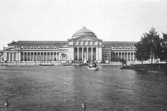 Fine Arts Palace - World's Fair Chicago 1893 (only building still standing today, now Museum of Science and Industry)