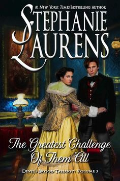 Herunterladen oder Online Lesen The greatest challenge of them all Kostenlos Buch PDF/ePub - Stephanie Laurens, A nobleman devoted to defending queen and country and a noblewoman wild enough to match his every step race to disrupt. Emma Donoghue, Beau Film, George Sand, Emily Bronte, Danielle Steel, Heather Graham, Anna Campbell, Diana Gabaldon, Jane Austen