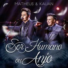 Matheus & Kauan  Ser Humano Ou Anjo (feat. Orquestra Villa-Lobos)